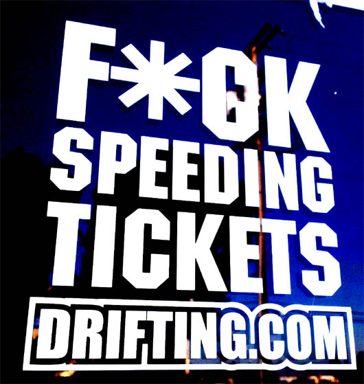 F*CK SPEEDING TICKETS Sticker