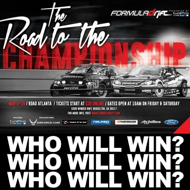 (WHO WILL WIN ??????) - Formula Drift Atlanta (30 DAYS AWAY)