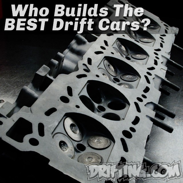 Who do you think is the best Formula Drift car builder and explain your answer !