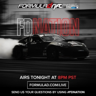 Formula DRIFT Nation Live Tonight 8 PM PST, tune in at www.formulad.com/live Send us your questions by using