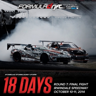 18 DAYS AWAY Formula Drift Irwindale