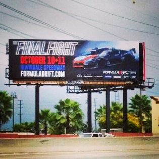 This billboard is up along the 605 freeway in Los Angeles, meaning it's almost time for the @formulad - arguably the world's most significant drift event... Some of my best memories are from the sunset hour at 500 Speedway Drive, City of Irwindale. It's such magical place, and this year we're sitting in our best championship position ever! Who's going this year? (Photo by @mariosalguero_19)