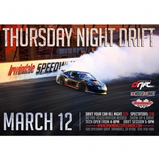 Formula DRIFT Thursday Night Drift beginning on March 12. Each of the Thursday night sessions will start with a technical inspection for the competition vehicles at 4PM and drift practice will run flat out from 5 to 8PM. The fan gates open at 4PM. Open to the public and admission is only $10 per person. For more information visit - www.formulad.com/blog |