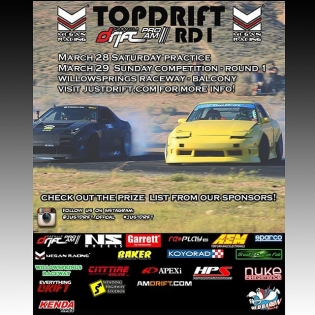 Just Drift - TOPDRIFT - Round 1 - March 28 / 29 , 2015 @ Willow Springs Raceway @justdrift_official