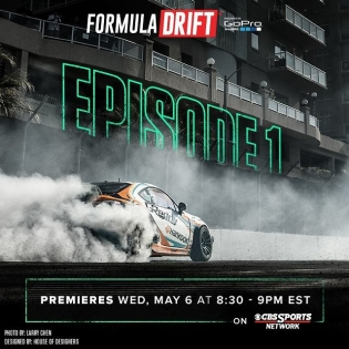 Formula DRIFT TV Episode 1 - Long Beach on Wednesday, May 6 at 8:30 PM EST onCBS Sports Network