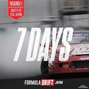 7 Days till Formula DRIFT Japan - Fuji Speedway | July 11-12, 2015 |