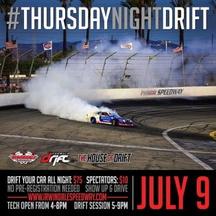 "Join us this Thursday for, THURSDAY NIGHTS GO ""SLIDEWAYS"" at IRWINDALE Speedway July 9, 2015 