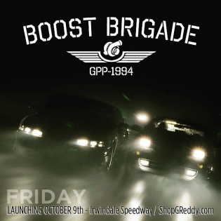 @Boost_Brigade Launching Friday, October 9th, #BoostBrigadeByGReddy GPP - See the gear at the #FDIRW @GReddyRacing trailer live or online at #ShopGReddy.com Share your passion, join the @Boost_Brigade…