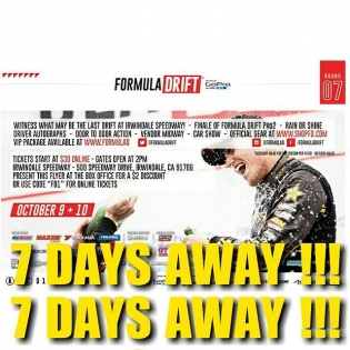 Formula Drift Irwindale Next Friday and Saturday !