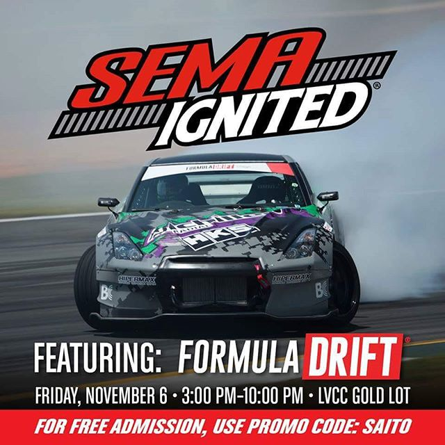 If you are at the @SemaShow next week, come and see me and my brothers @robbienishida and @deankarnage at @formulad demo on Friday 11/6. Go to www.semaignited.com and use code SAITO