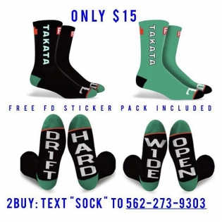 "FREE FD Sticker pack included with these FD x Takata black or green socks. $15 + shipping Only 200 Left. Text ""SOCK"" to 562-273-9303 to checkout. ‪ #FormulaDRIFT‬ #CyberMonday"