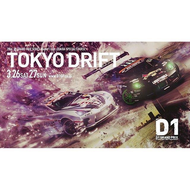 3.26-27, 2016 TOKYO DRIFT. D1 DRAND PRIX SERIES Rd.1 and Ex.