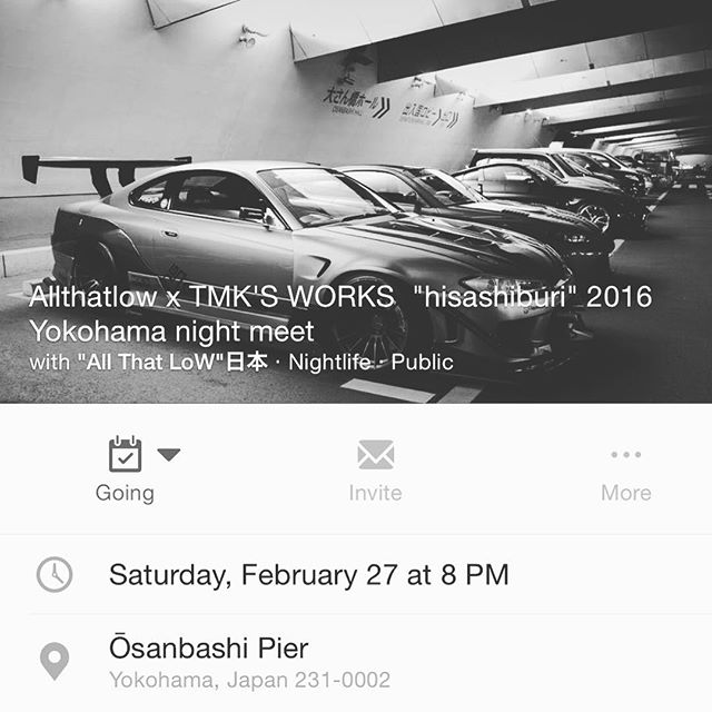Next month @zee_allthatlowjapan @tmks_works meeting at Osanbashi Parking meet. Yokohama will be popping that night. Come and hang out.