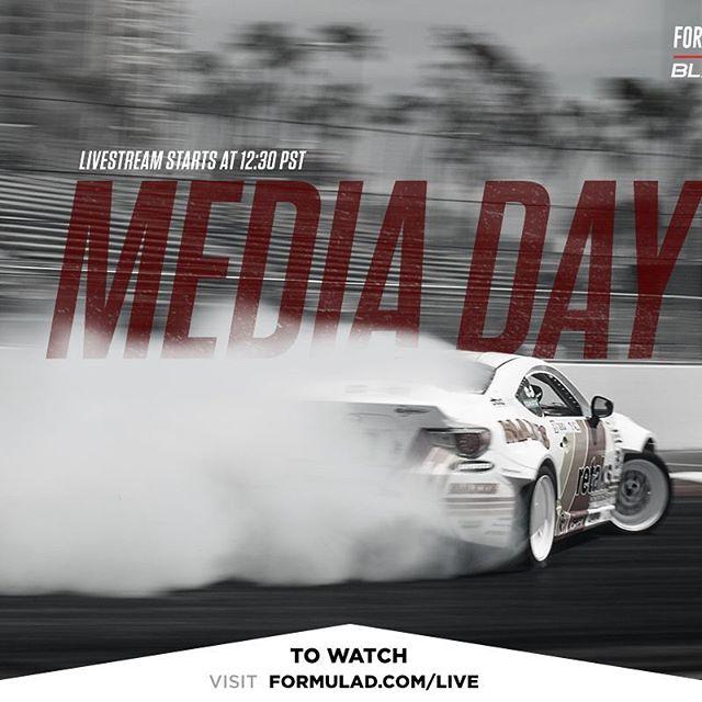 Formula DRIFT Media Day will be livestream viawww.formulad.com/live at 12:30 PST