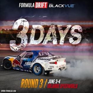 3 days till Round 3 - Orlando | June 3-4 | #fdorlando #formulad #formuladrift