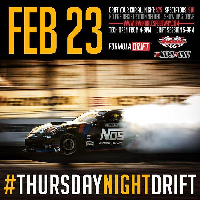 Next week! Thursday night drift at Irwindale Speedway returns!