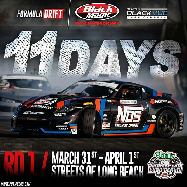11 Days Away - Formula Drift Long Beach