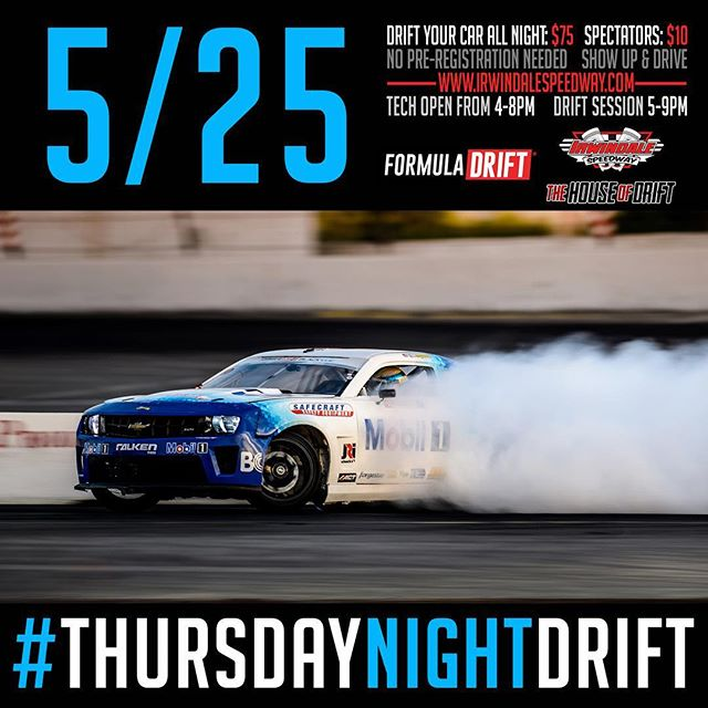 Don't forget to join us tonight for Thursday Night DRIFT at Irwindale Speedway for
