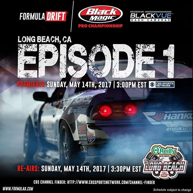 Formula DRIFT Long Beach - Episode 1 premiers TODAY Sunday, May 14, 2017 on @cbssports at 3:00 PM EST