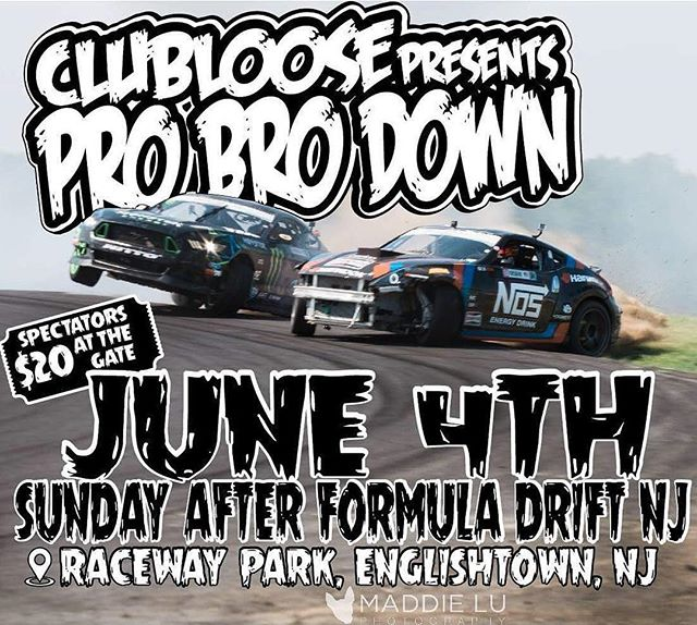 Get ready for the best event of the year! The day after Formula Drift at Wall, NJ is the @clubloose ProBroDown! Come watch myself, @vaughngittinjr @ryantuerck and many other pros thrash the track in 1000hp wheelie machines! It is easily one of the craziest events of the year. See you there! All Pro1 and Pro2 FD drivers welcome!
