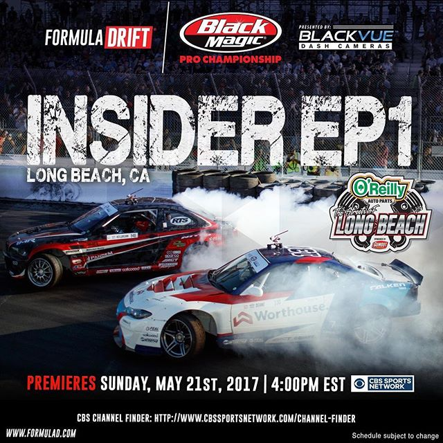 Premiering TOMORROW, May 21, 2017 at 4:00 PM EST on @cbssports Network Formula DRIFT Insider Episode 1 - Long Beach