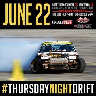 Come by tonight for Thursday night for #thursdaynightdrift at Irwindale Speedway on June 22, 2017 #formulad #formuladrift