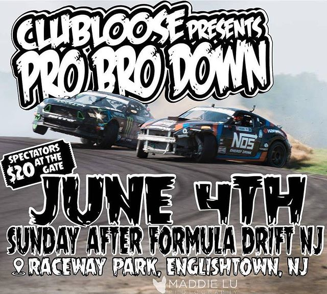 The @clubloose ProBroDown is today at @racewayparknj ! Come back on out and watch myself and a gang of the other @formulad pro drivers shred the track with the locals!