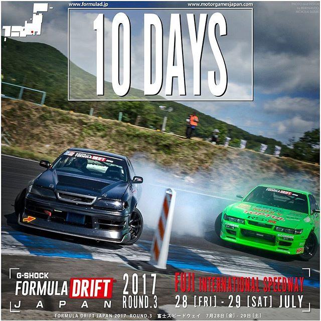 10 DAYS!  Formula DRIFT JAPAN ROUND 3 富士スピードウェイ メインコース 7月28日 [金] - 29日 [土] FUJI International Speedway - JULY 28 + 29 ■7月28日(金)当日券 1,000円 (税込) ■7月29日(土)当日券 2,000円 (税込) 両日とも上記当日券に駐車場料金も含まれます ※上記の通り土・日ともに当日券のみの販売となります。  Tickets: http://formulad.jp/ticket.html