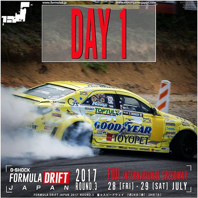 DAY 1 START!  Formula DRIFT JAPAN ROUND 3 富士スピードウェイ メインコース FUJI International Speedway