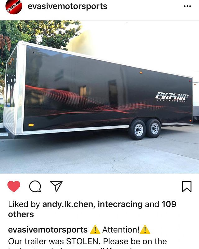 @evasivemotorsports trailer was stolen. Contact them if you see it or have any information. (626)366-3400