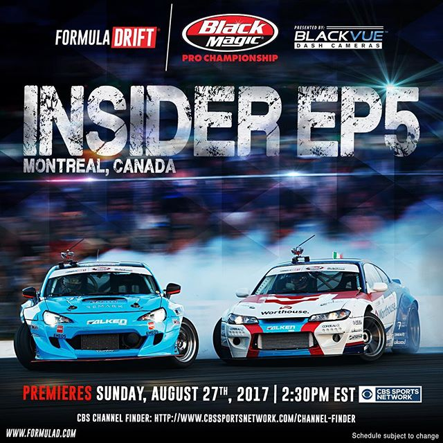 Formula DRIFT Insider Episode 5 airs later today on CBS Sports Network at 2:30 PM EST