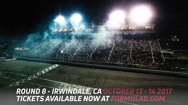 """The Formula Drift Championship comes to an end and drivers will battle it out one last time.  They will try to earn the coveted title of Formula DRIFT Champion at Round 8 @oreillyautoparts """"Title Fight"""" - October 13 - 14, 2017 Tickets available NOW!"""