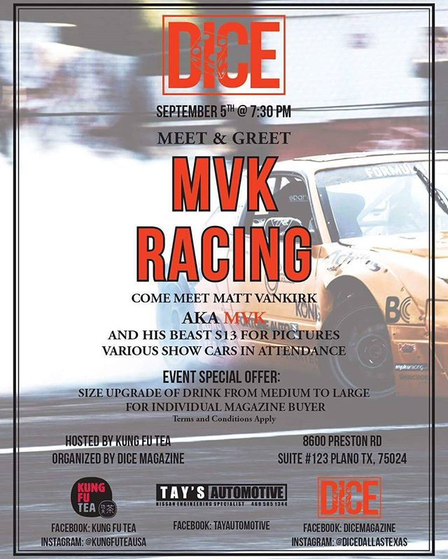 Hey fans if you guys are in the area this evening make sure to come stop by @kungfuteaplano in Plano, Texas for the launch of Dice Magazine's new issue featuring the MVK racing team and a exotic car show! First 5 people to come show us  this post will receive a free gift! - @mattvankirk18  @closetcreationsinc  @popeyeenergy  @fortuneautousa @achillestire  @konigwheelsusa @runbc @tieroneimports @renegadefuel @radiumengineering @driveshaftshop @kungfuteausa @spreesy @cxracing @shinchoku.tv @f7lthy @phantasykolors @basfrefinish @txmotorspeedway