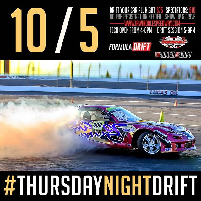 Next Thursday October 5 at @irwindale_event_center join us for #thursdaynightdrift!  Drift your car all night for $75 or spectate for $10