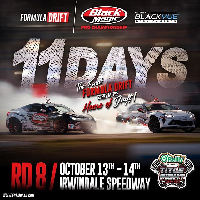 11 Days Round 8 @oreillyautoparts @irwindale_event_center