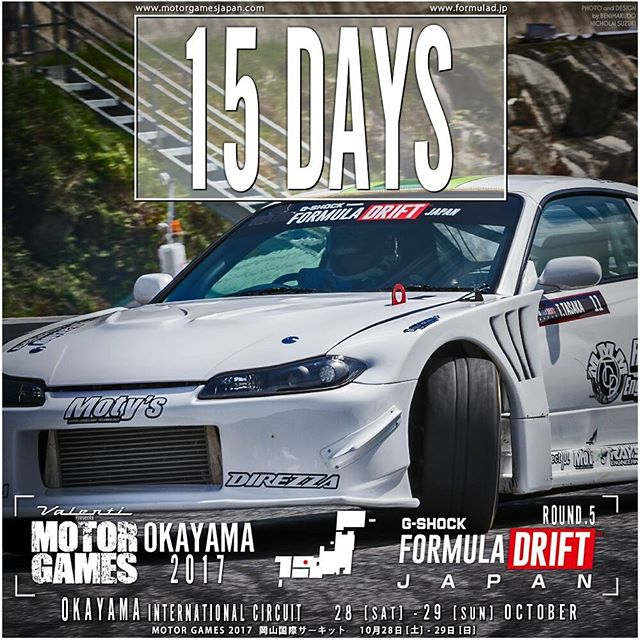 15 DAYS Formula ROUND 5 岡山国際サーキット 10月28日 [土] - 29日 [日] Okayama International Circuit Oct. 28 + 29