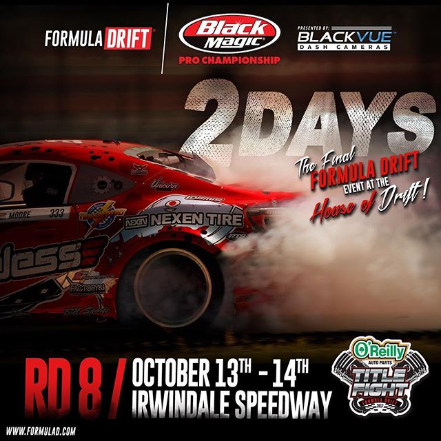 2 DAYS LEFT  until @oreillyautoparts Round 8 - @irwindale_event_center | Purchase your tickets at www.formulad.com |