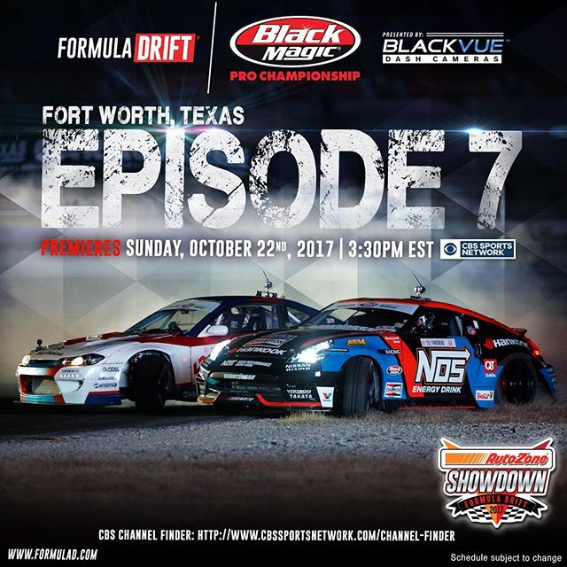 Formula DRIFT Episode 7 airs this Sunday, October 22 at 3:30 PM EST on CBS Sports Network