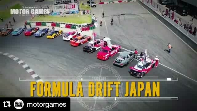 Formula Drift Japan Round 5 - Valenti presents MOTOR GAMES 2017 in OKAYAMA INTERNATIONAL CIRCUIT  28 [SAT] - 29 [SUN] OCTOBER 2017 COMING️ http://www.motorgamesjapan.com