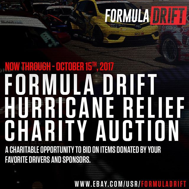 Just 2 left!  Formula DRIFT Hurricane Charity Auction, a  charitable opportunity to bid on items donated by your favorite drivers + sponsors.