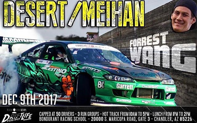 come see @forrestwang808 in person instead of as a floating head kill it at @thetracksociety's Desert Meihan in the s15 this weekend, and dont forget to donate to the Toys for Tots section of the event. All going down tomorrow at the Boundrant/Wildhorse Pass Raceway!