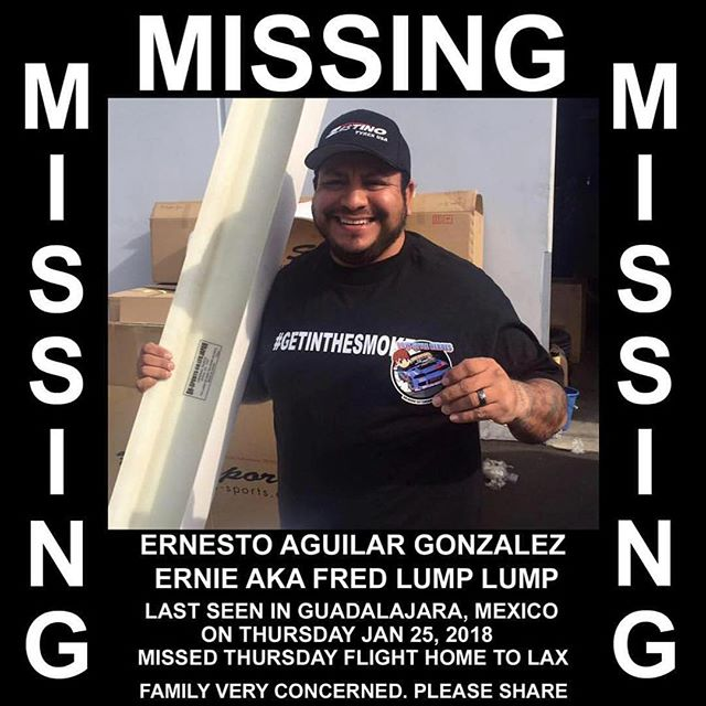 Hey guys as many of you know, local car enthusiast @fredlumplump has been reported missing since Thursday, January 25. He was last seen in Guadalajara, Mexico and missed his flight home to LAX. Given the current situation, a GoFundMe has been created for Ernie's family to help pay for their rent and supplies. You can go to @michaelessa 's profile for the GoFundMe link. If you can not donate please share and spread the word. Hopefully someone can point us in the right direction. Any help is much appreciated. Thank you guys!