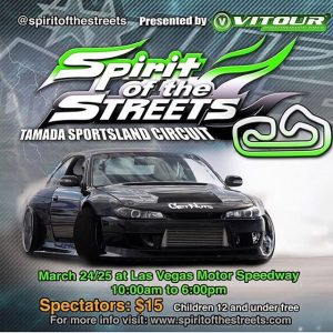 spirit of the streets Tamada Sportlands Circut event hosted by @vegasdrift and sponsored by @vitourracingusa is THIS upcoming weekend. gonna be a sicccck event. make sure to catch us out there in the fresh s15 and s14. March 24th AND 25th!! $15 for spectators at @lvmotorspeedway. see you all there!