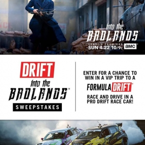 Into the Badlands and into a pro drift race car, it can't get any better! AMC and FD are teaming up to give away a VIP Experience and a ride-along to Irwindale. Find out how on our homepage.