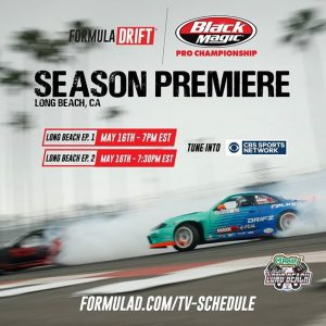 Catch The Season Premiere of our 15 Year Anniversary Season on @CBSSports tonight - @OReillyautoparts RD1: Streets of Long Beach presented by @PermatexUSA. May 16 - Ep.1 at 7PM EST | Ep.2 at 7:30PM EST Check your local channel: formulad.com/tv-schedule #FormulaDRIFT #FormulaD #FDXV #FDLB