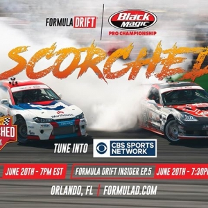 Catch Formula Drift Insider on @CBSSports tonight - @AdvanceAutoParts RD2: Scorched presented by Fast Orange by @PermatexUSA. June 20 - Ep.4 at 7PM EST | Ep.5 at 7:30PM EST Check your local channel: formulad.com/tv-schedule #FormulaDRIFT #FormulaD #FDXV #FDORL