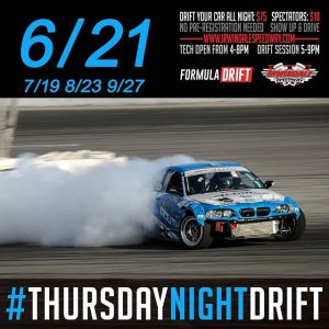 The House Of Drift - Irwindale Event Center Invites you to Thursday Night Drift. Next Up June 21st! Drift Your Car All Night: $75 | Spectators: $10 www.irwindalespeedway.com #FormulaDRIFT #FormulaD #FDXV