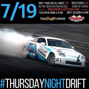 The House of Drift @IrwindaleSpeedway & @TheDriftLeague invites you to Thursday Night Drift on July 19th! Drift Your Car All Night $75 | Spectators: $10 www.irwindalespeedway.com #TheDriftLeague #IrwindaleSpeedway #HouseofDrift