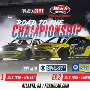Tune in tonight [July 18] to CBS Sports to Watch RD3: Road to the Championship! Starts at 4PM PST | 7 PM EST! Check Your Local Listings: cbssportsnetwork.com/channelfinder #FormulaDRIFT #FormulaD #FDXV #FDATL