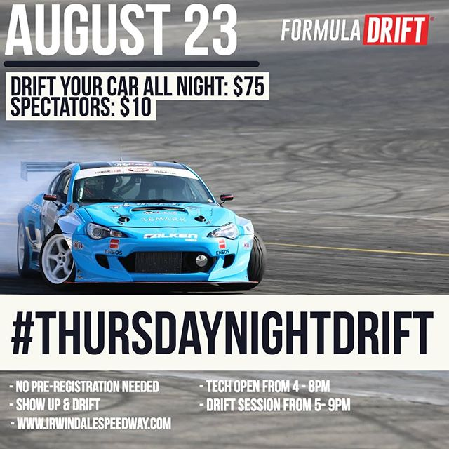 August 23rd - Join us for at @irwindalespeedway - The House Of Drift! Show Up & Drift!  More Information: www.irwindalespeedway.com